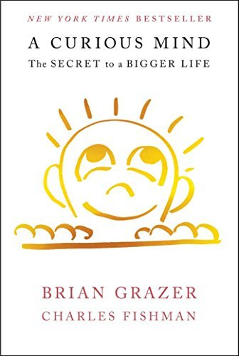 Brian Grazer A Curious Mind The Secret To A Bigger Life