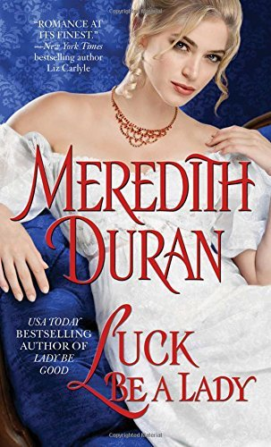 Meredith Duran Luck Be A Lady