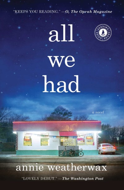 Annie Weatherwax All We Had