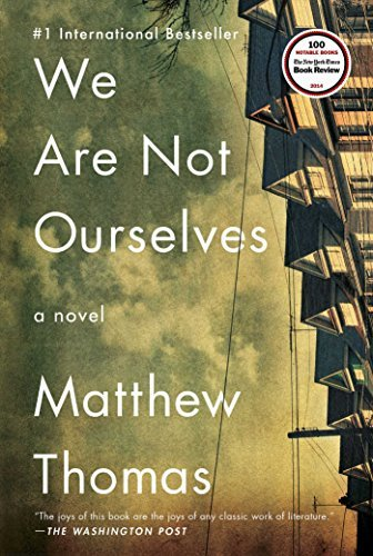 Matthew Thomas We Are Not Ourselves