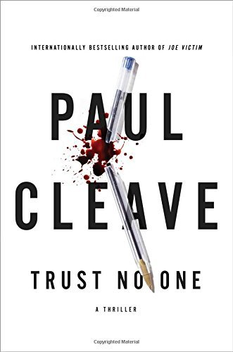 Paul Cleave Trust No One A Thriller