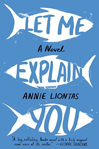 Annie Liontas Let Me Explain You