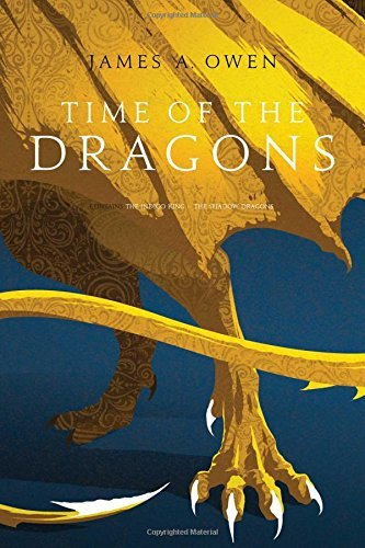 James A. Owen Time Of The Dragons The Indigo King; The Shadow Dragons Bind Up