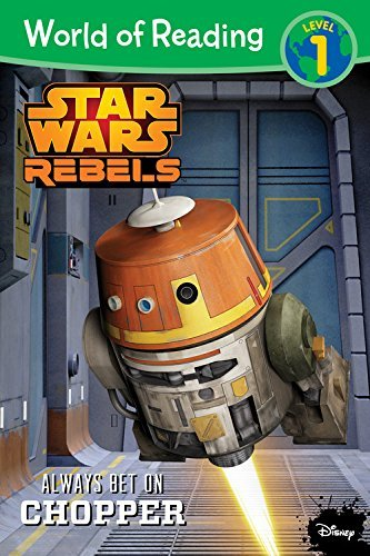 Disney Book Group Star Wars Rebels Always Bet On Chopper