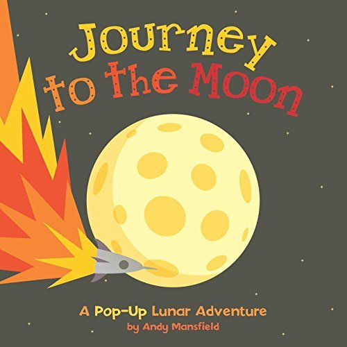 Andy Mansfield Journey To The Moon A Pop Up Lunar Adventure