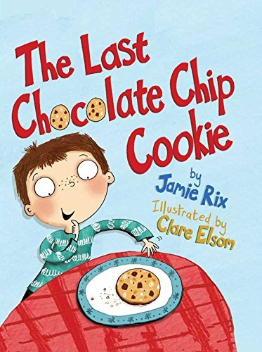Jamie Rix The Last Chocolate Chip Cookie