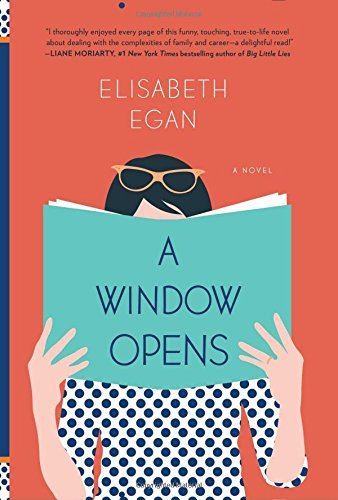 Elisabeth Egan A Window Opens