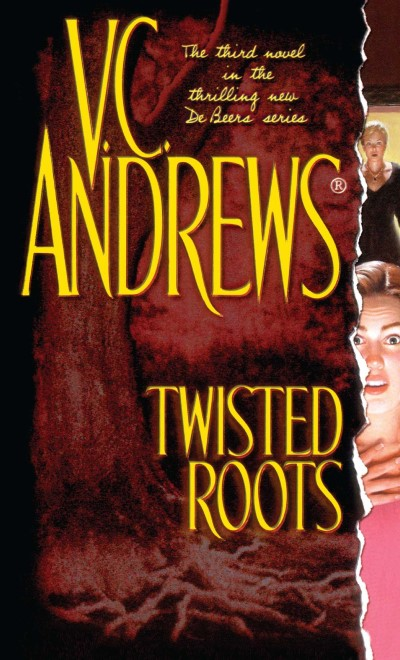 V. C. Andrews Twisted Roots
