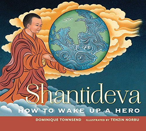 Dominique Townshend Shantideva How To Wake Up A Hero