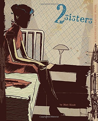 Matt Kindt 2 Sisters A Super Spy Graphic Novel