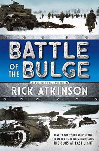 Rick Atkinson Battle Of The Bulge