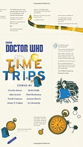Various Authors Doctor Who Time Trips (the Collection)