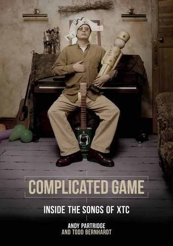 Andy Partridge Complicated Game Inside The Songs Of Xtc