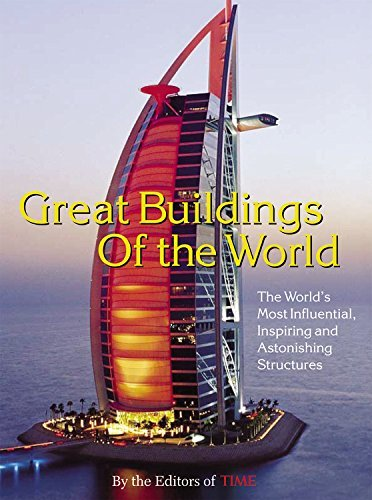 Time Magazine Time Great Buildings Of The World The World's Most In