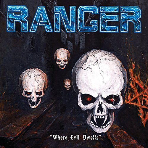 Ranger Where Evil Dwells