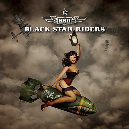 Black Star Riders Killer Instinct