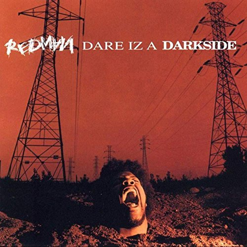 Redman Dare Iz A Darkside Dare Iz A Darkside