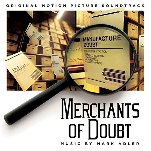 Merchants Of Doubt (score) O Merchants Of Doubt (score) O
