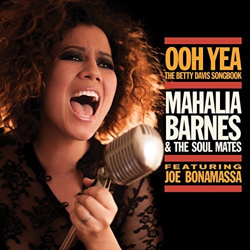 Mahalia Barnes Ooh Yea The Betty Davis Songb