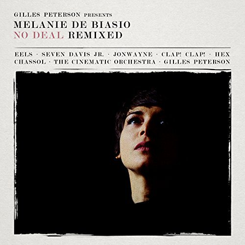 Melanie Debiasio No Deal (remixed Presented By