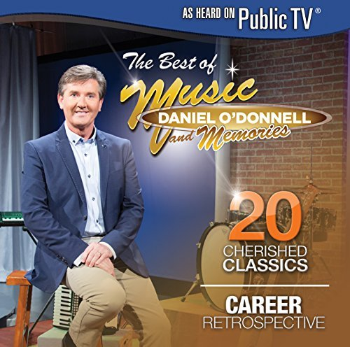 Daniel O'donnell Best Of Music & Memories