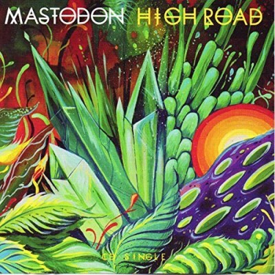 Mastodon High Road Chimes At Midnight Includes $2 Coupon Towards The Full Length