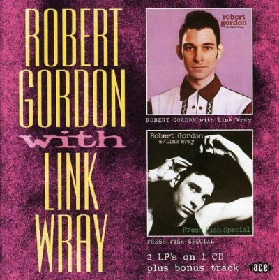 Gordon Wray Robert Gordon With Link Wray F Import Gbr 2 On 1