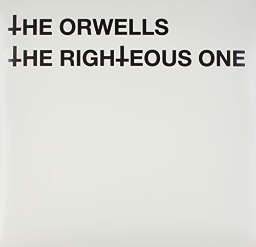 Orwells Righteous One