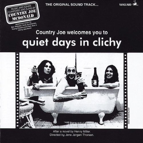 Country Joe Mcdonald Quiet Days In Clichy Soundtrac Import Gbr