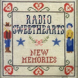 Radio Sweethearts New Memories Import Gbr