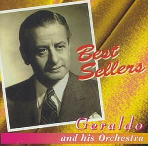 Geraldo & His Orchestra Very Best Of Geraldo & His Orchestra
