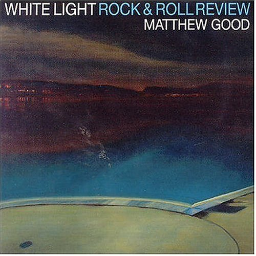 Matthew Good White Light Rock & Roll Import Can