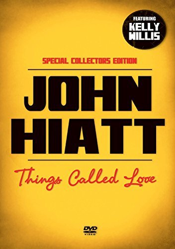 John Hiatt Thing Called Love