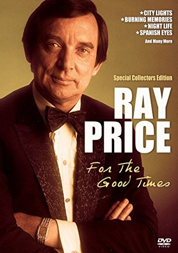 Ray Price For The Good Times
