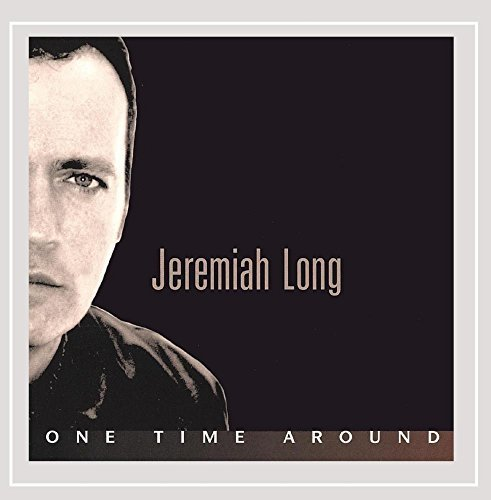 Jeremiah Long One Time Around
