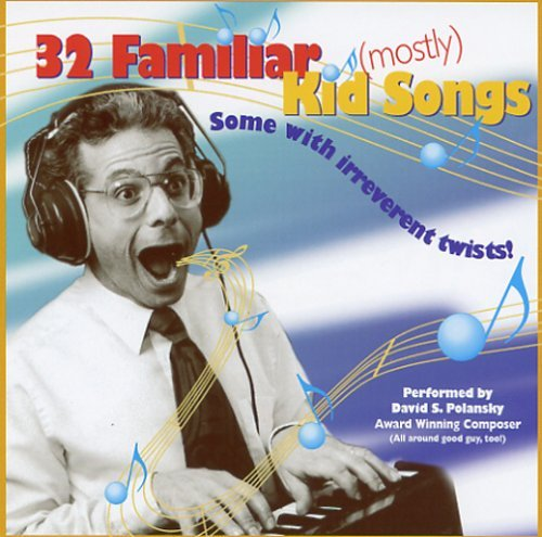 David Polansky 32 Familiar Mostly Kid Songs