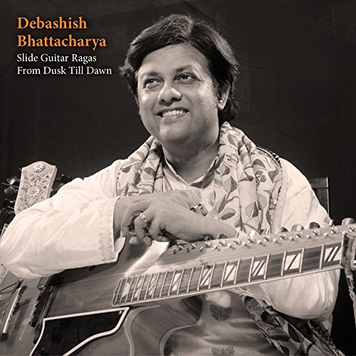 Debashish Bhattacharya Slide Guitar Ragas From Dusk T