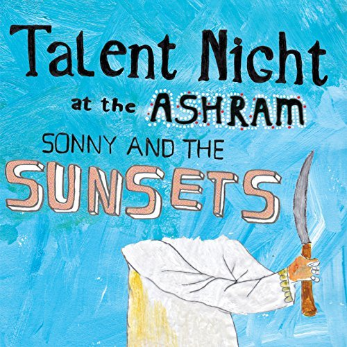 Sonny & The Sunsets Talent Night At The Ashram