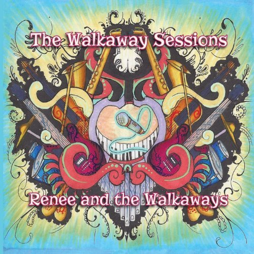 Renee & The Walkaways Walkaway Sessions
