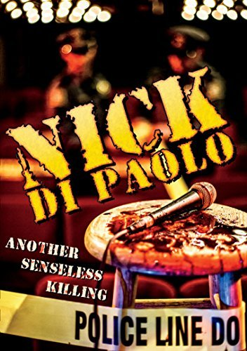 Nick Di Paolo Another Senseless Killing