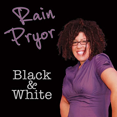 Rain Pryor Black & White Black & White