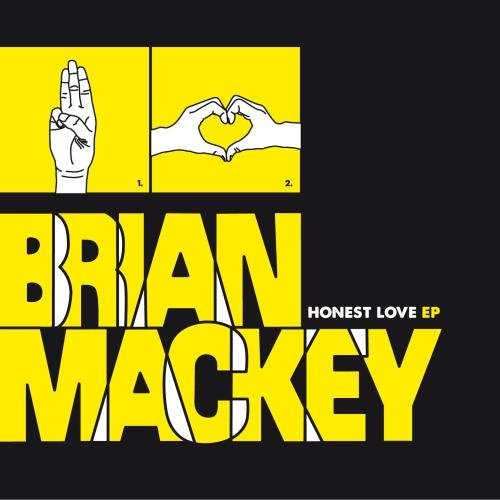 Brian Mackey Honest Love Ep CD R