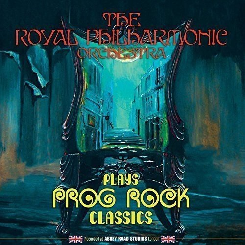 Royal Philharmonic Orchestra Plays Prog Rock Classics