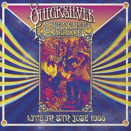 Quicksilver Messenger Service Live In San Jose September 1