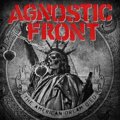 Agnostic Front American Dream Died