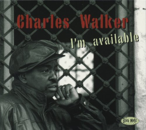 Charles Walker I'm Available