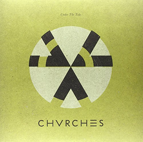 Chvrches Under The Tide Ep