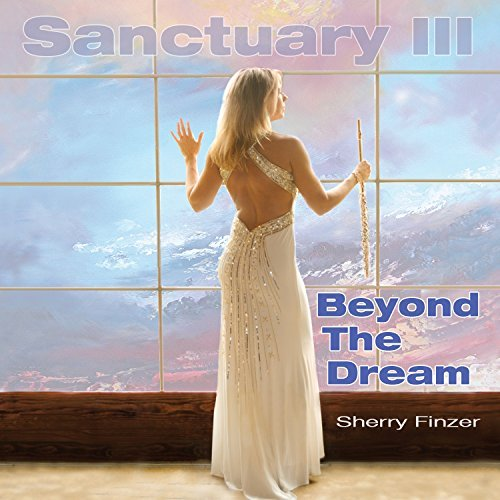 Sherry Finzer Sanctuary Iii Beyond The Drea