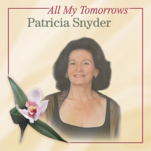 Patricia Snyder All My Tomorrows