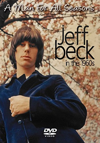Jeff Beck A Man For All Seasons In The A Man For All Seasons In The